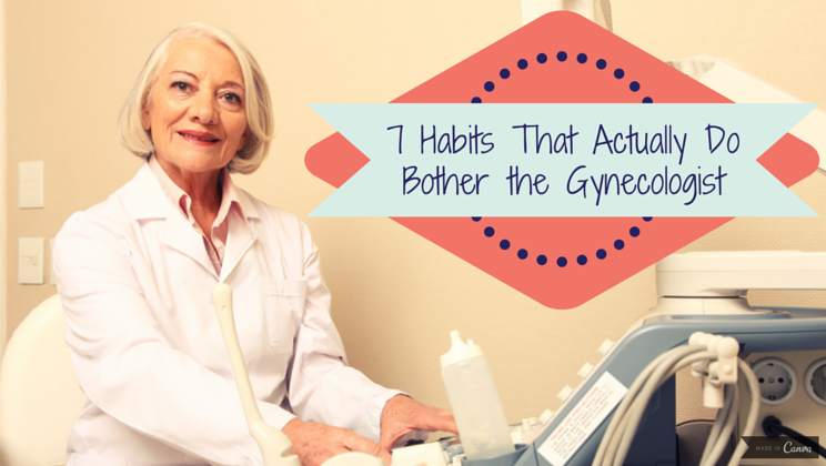 7 habits that actually do bother the gynecologist alltop viral