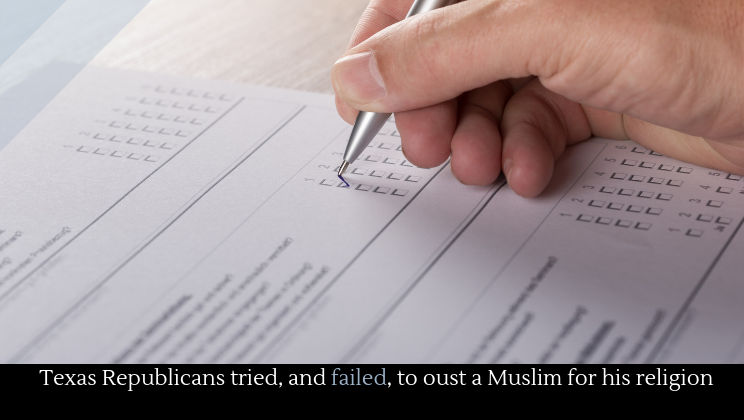 Texas Republicans tried, and failed, to oust a Muslim for his religion - Alltop Viral